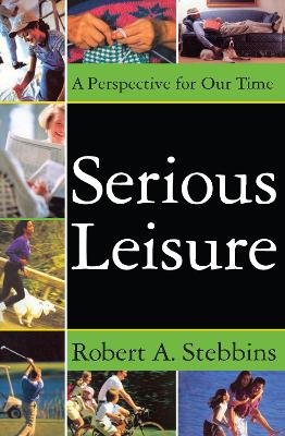 Serious Leisure by David B. Sachsman