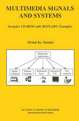Multimedia Signals and Systems by Mrinal Mandal