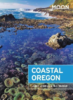 Moon Coastal Oregon (Eighth Edition) by Judy Jewell