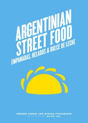 Argentinian Street Food by Enrique Zanoni