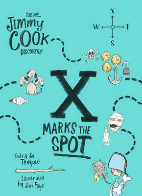 Captain Jimmy Cook Discovers X Marks the Spot book