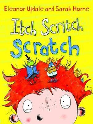 Itch Scritch Scratch by Eleanor Updale