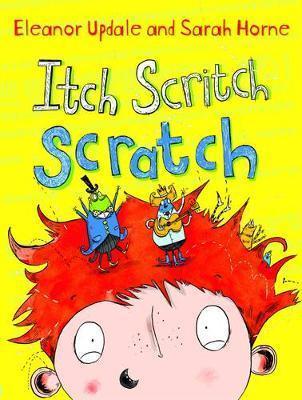 Itch Scritch Scratch by Eleanor Updale
