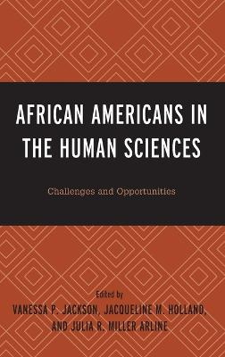 African Americans in the Human Sciences: Challenges and Opportunities book