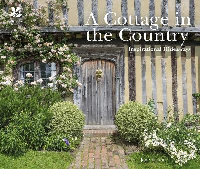 A Cottage in the Country by Jane Eastoe