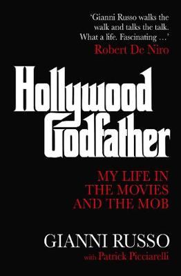 Hollywood Godfather: My Life in the Movies and the Mob book