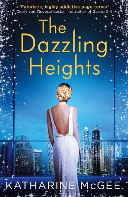 Dazzling Heights by Katharine McGee