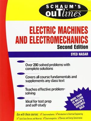 Schaum's Outline of Electric Machines & Electromechanics by Syed A. Nasar