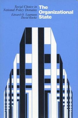 Organizational State by Edward O. Laumann