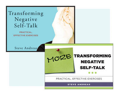 Transforming Negative Self-Talk Two Book Set by Steve Andreas