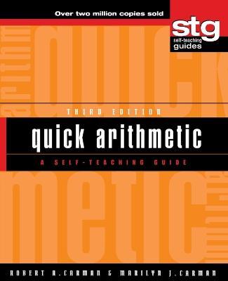 Quick Arithmetic by Robert A. Carman