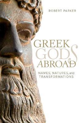 Greek Gods Abroad by Robert Parker