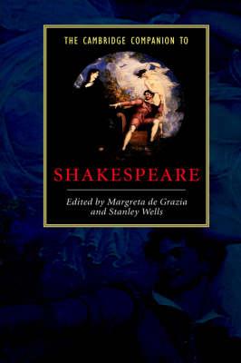 Cambridge Companion to Shakespeare by Margreta de Grazia