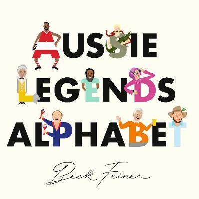 Aussie Legends Alphabet by Beck Feiner