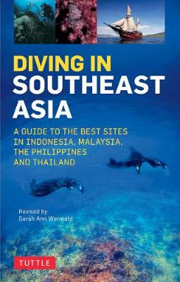 Diving in Southeast Asia by Sarah Ann Wormald