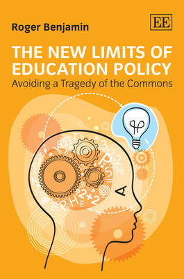 New Limits of Education Policy by Roger Benjamin