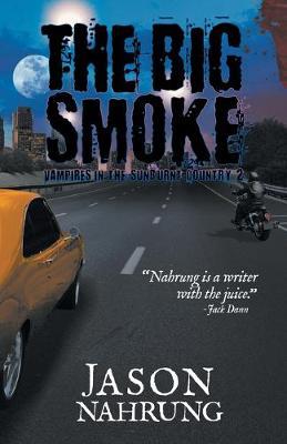 The Big Smoke by Jason Nahrung