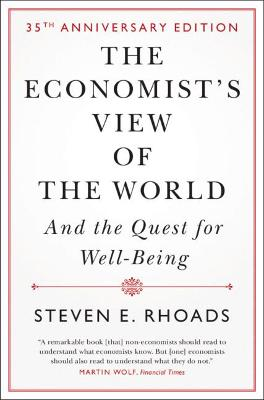 The Economist's View of the World: And the Quest for Well-Being book