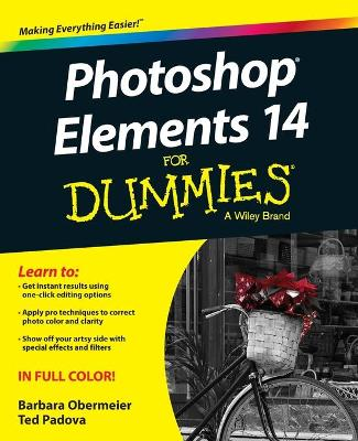 Photoshop (R) Elements 14 for Dummies (R) by Barbara Obermeier