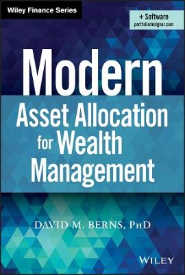 Modern Asset Allocation for Wealth Management by David M. Berns