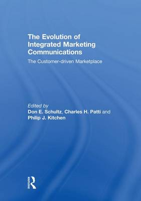 The Evolution of Integrated Marketing Communications by Don Schultz
