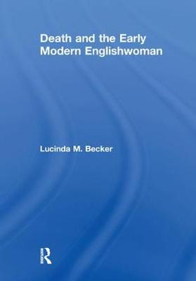 Death and the Early Modern Englishwoman book