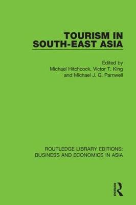 Tourism in South-East Asia by Michael Hitchcock