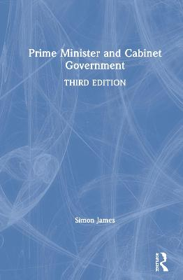 Prime Minister and Cabinet Government book