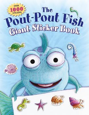 Pout-Pout Fish Giant Sticker Book by Deborah Diesen