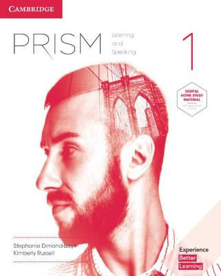 Prism: Prism Level 1 Student's Book with Online Workbook Listening and Speaking by Stephanie Dimond-Bayir