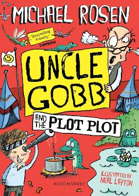 Uncle Gobb and the Plot Plot by Michael Rosen