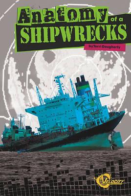 Anatomy of a Shipwreck by Sean McCollum