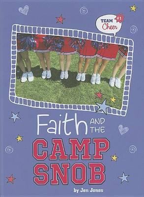 Faith and the Camp Snob by Jen Jones