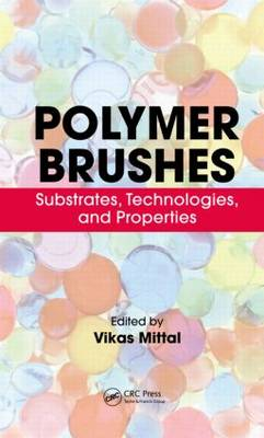 Polymer Brushes by Vikas Mittal