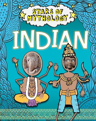 Stars of Mythology: Indian by Nancy Dickmann