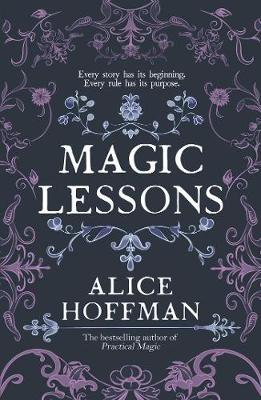 Magic Lessons: A Prequel to Practical Magic book