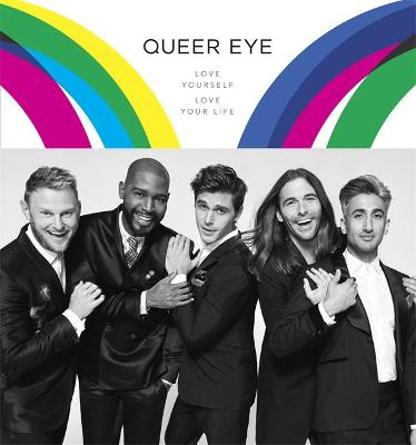 Queer Eye: Love Yourself, Love Your Life by Antoni Porowski