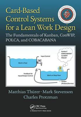 Card-Based Control Systems for a Lean Work Design by Matthias Thurer