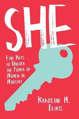 She by Karoline M Lewis