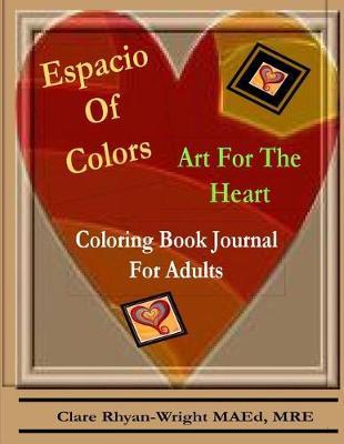 Espacio of Colors by Clare Rhyan-Wright