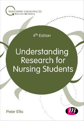 Understanding Research for Nursing Students by Peter Ellis