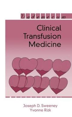 Clinical Transfusion Medicine by Joseph D. Sweeney