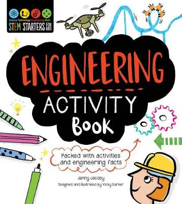STEM Starters for Kids Engineering Activity Book by Jenny Jacoby