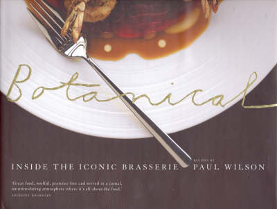 Botanical: Inside the Iconic Brasserie book