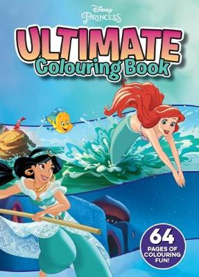 Ultimate Colouring Disney Princess book