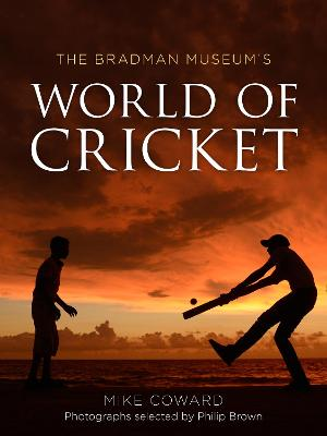 Bradman Museum's World of Cricket book