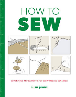 How to Sew by Susie Johns