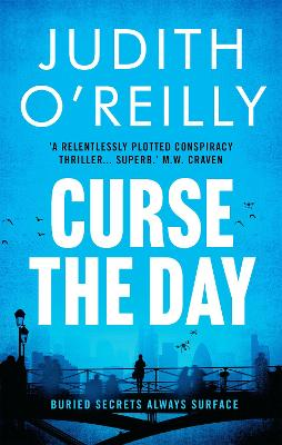 Curse the Day by Judith O'Reilly