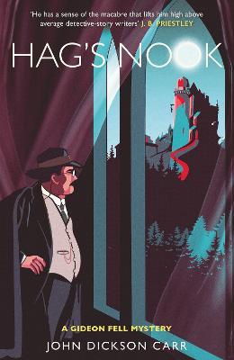 Hag's Nook: A Gideon Fell Mystery by John Dickson Carr