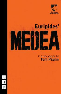 Medea (Paulin) by Euripides